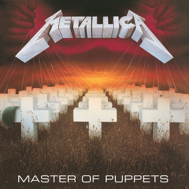 Metallica - MASTER OF PUPPETS (1986)